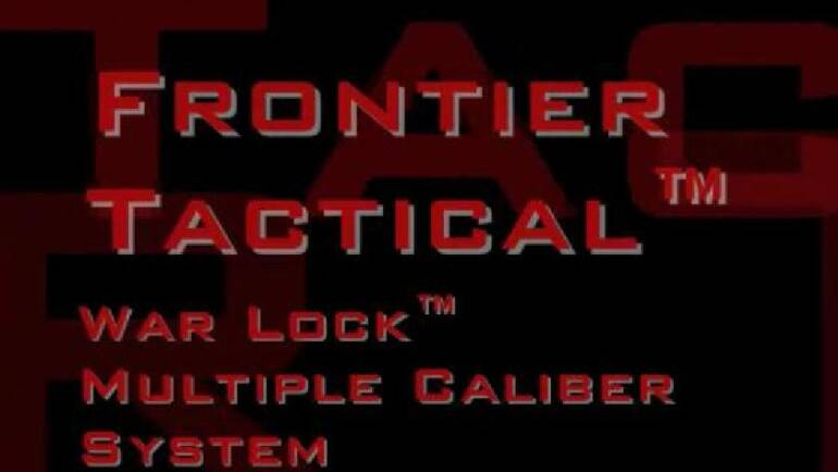 War Lock Multiple Caliber System VIDEOS